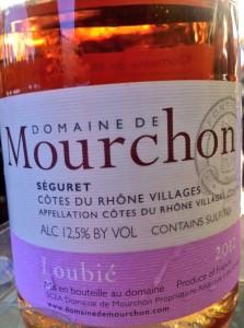 The Domaine de Mourchon rosé